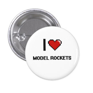I Love Model Rockets Digital Retro Design 1 Inch Round Button