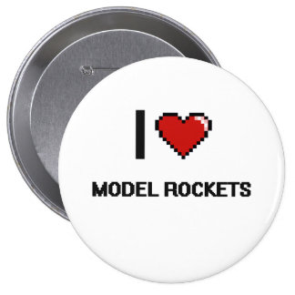 I Love Model Rockets Digital Retro Design 4 Inch Round Button