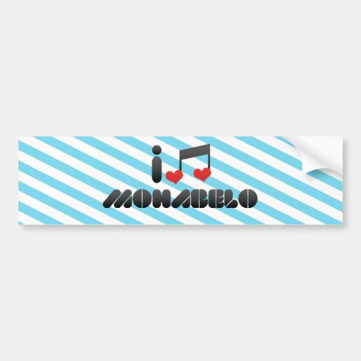 I Love Mohabelo Bumper Stickers