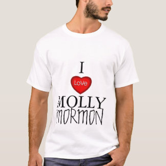 I LOVE MOLLY MORMON T-Shirt