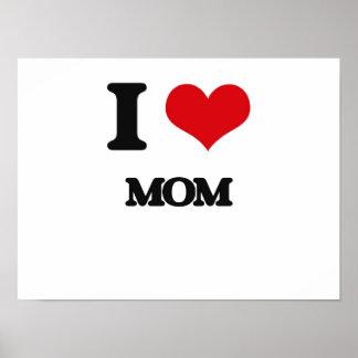 I Love Mom Print