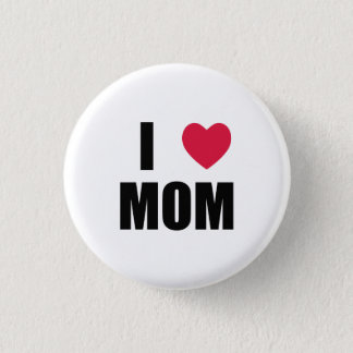 I Love Mom - Red Heart - Black Text 1 Inch Round Button