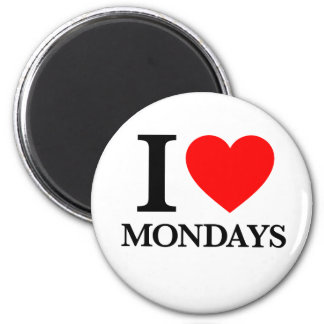 I Love Mondays Magnet