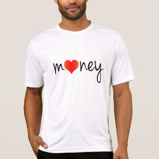 I love money. Super cool, crazy and awesome design T-Shirt