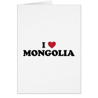 I Love Mongolia Card