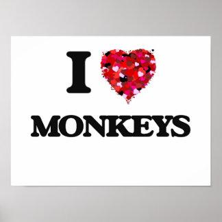 I love Monkeys Poster