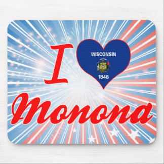 I Love Monona, Wisconsin Mousepad