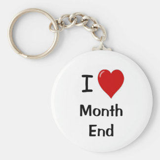 I Love Month End - I Heart Month End Keychain