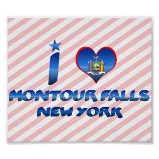 I love Montour Falls, New York Poster