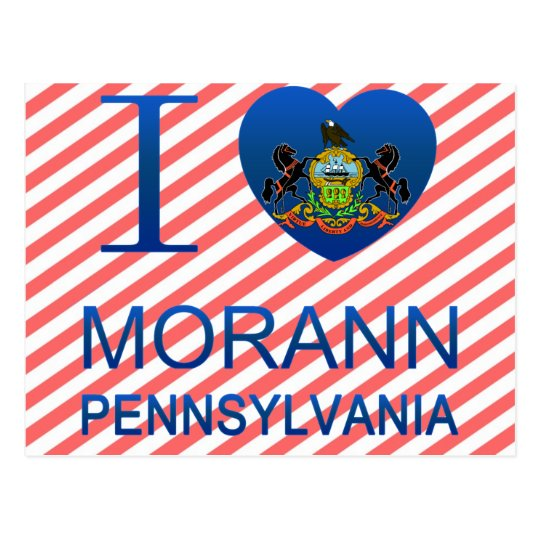 I Love Morann, PA Postcard