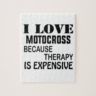 I Love Motocross Because Therapy Is Expensive Jigsaw Puzzle