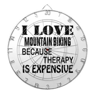I Love Mountain Biking Because Therapy Is Expensiv Dartboard