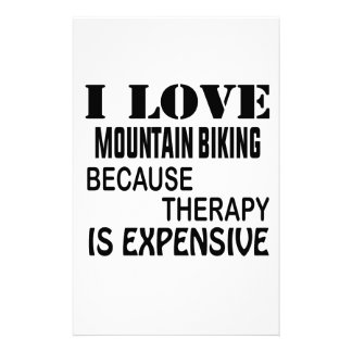 I Love Mountain Biking Because Therapy Is Expensiv Stationery