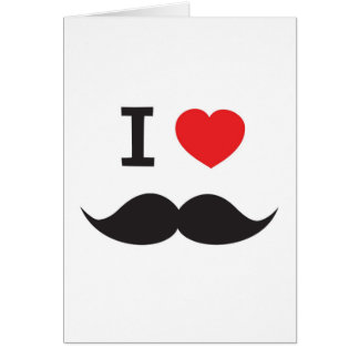 I Love Moustache Greeting Cards