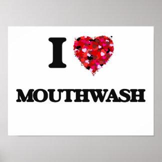 I Love Mouthwash Poster