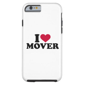 I love mover tough iPhone 6 case
