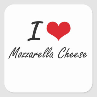 I love Mozzarella Cheese Square Sticker