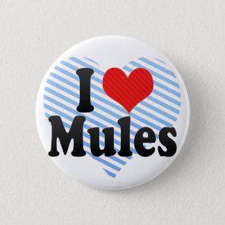 I Love Mules 2 Inch Round Button