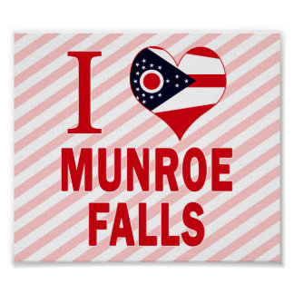 I love Munroe Falls, Ohio Poster