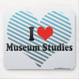 I Love Museum Studies Mouse Pad