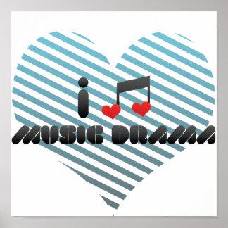 I Love Music Drama Posters