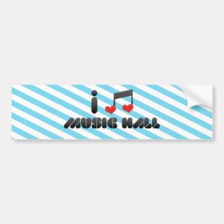 I Love Music Hall Bumper Stickers