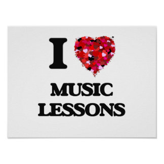 I love Music Lessons Poster