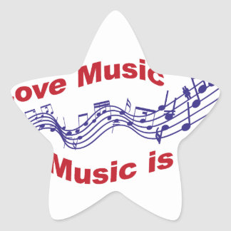 I love music Music is life Star Sticker