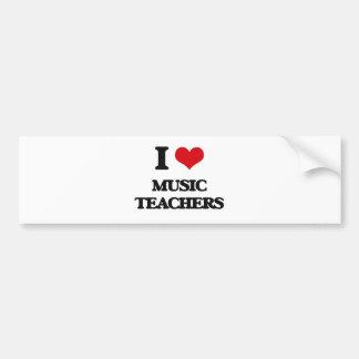 I love Music Teachers Bumper Sticker