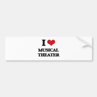 I Love MUSICAL THEATER Bumper Sticker