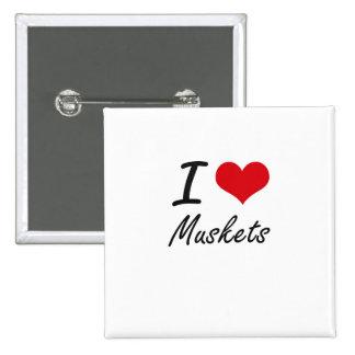 I Love Muskets 2 Inch Square Button
