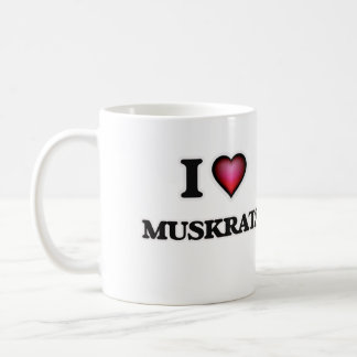 I Love Muskrats Coffee Mug