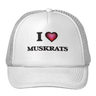 I Love Muskrats Trucker Hat