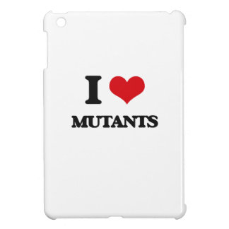 I Love Mutants Case For The iPad Mini