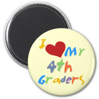 I Love My 4th Graders Tshirts and Gifts Magnet