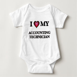 I love my Accounting Technician Baby Bodysuit