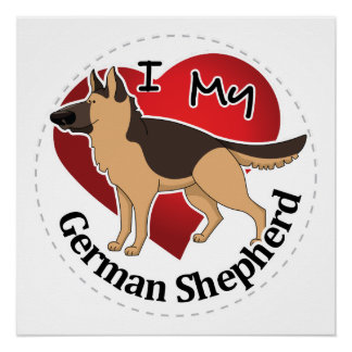 I Love My Adorable Funny & Cute German Shepherd Perfect Poster