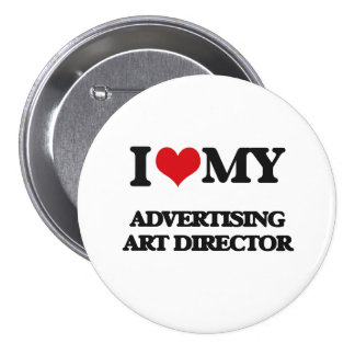 I love my Advertising Art Director Pin