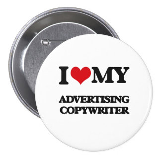 I love my Advertising Copywriter Pin
