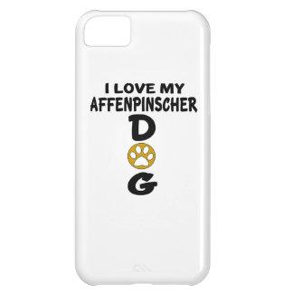I Love My Affenpinscher Dog Designs Case For iPhone 5C