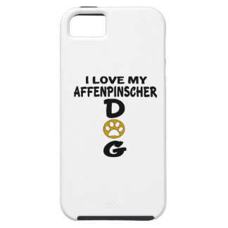 I Love My Affenpinscher Dog Designs Case For The iPhone 5