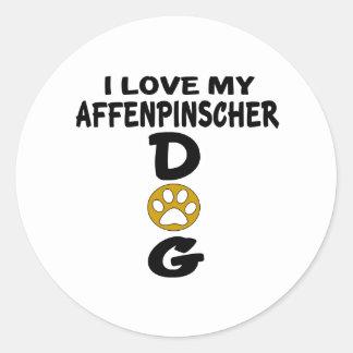 I Love My Affenpinscher Dog Designs Round Sticker
