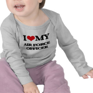 I love my Air Force Officer Tshirts