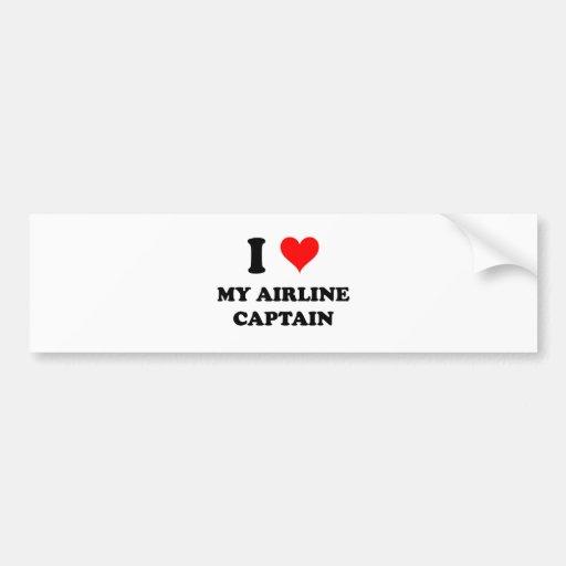 I Love My Airline Captain Bumper Sticker
