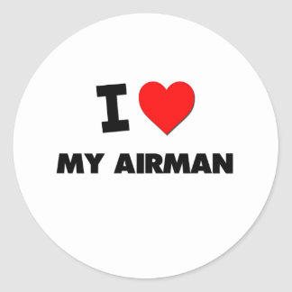 I love My Airman Classic Round Sticker