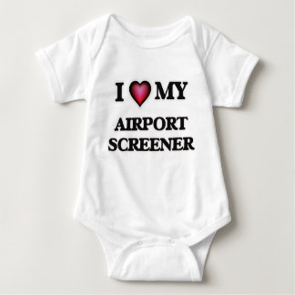 I love my Airport Screener Baby Bodysuit