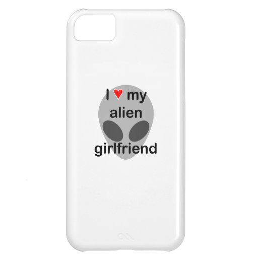 I love my alien girlfriend case for iPhone 5C