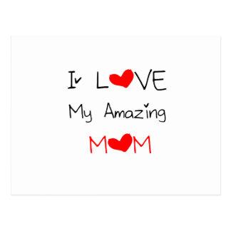 I Love My Amazing Mom Postcard