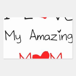 I Love My Amazing Mom Sticker
