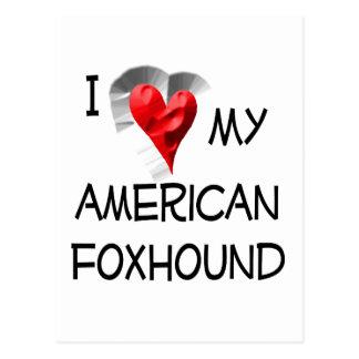 I Love My American Foxhound Postcard
